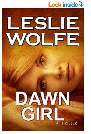 -Dawn Girl_ A Gripping Serial Killer Thriller - Kindle edition by Leslie Wolfe. L